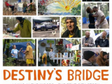 Film Documentary 'Destiny's Bridge.'  Due to Overwhelming Demand: A Second Screening Thursday September 19th 2013 Middlebrook Cinema 7PM Ocean Township, NJ By Calvin Schwartz