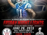 SPECIAL SPOTLIGHT: TIM WRIGHT, RUTGERS, NFL AND GIVING BACK TO THE COMMUNITY; WRIGHT WAY ACADEMY, FRIDAY NIGHT LIGHTS CAMP    bY Calvin Schwartz  July 6th 2015