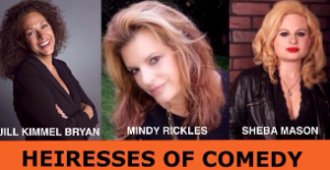 The Heireesses of Comedy appearing Feb 5th & 6th